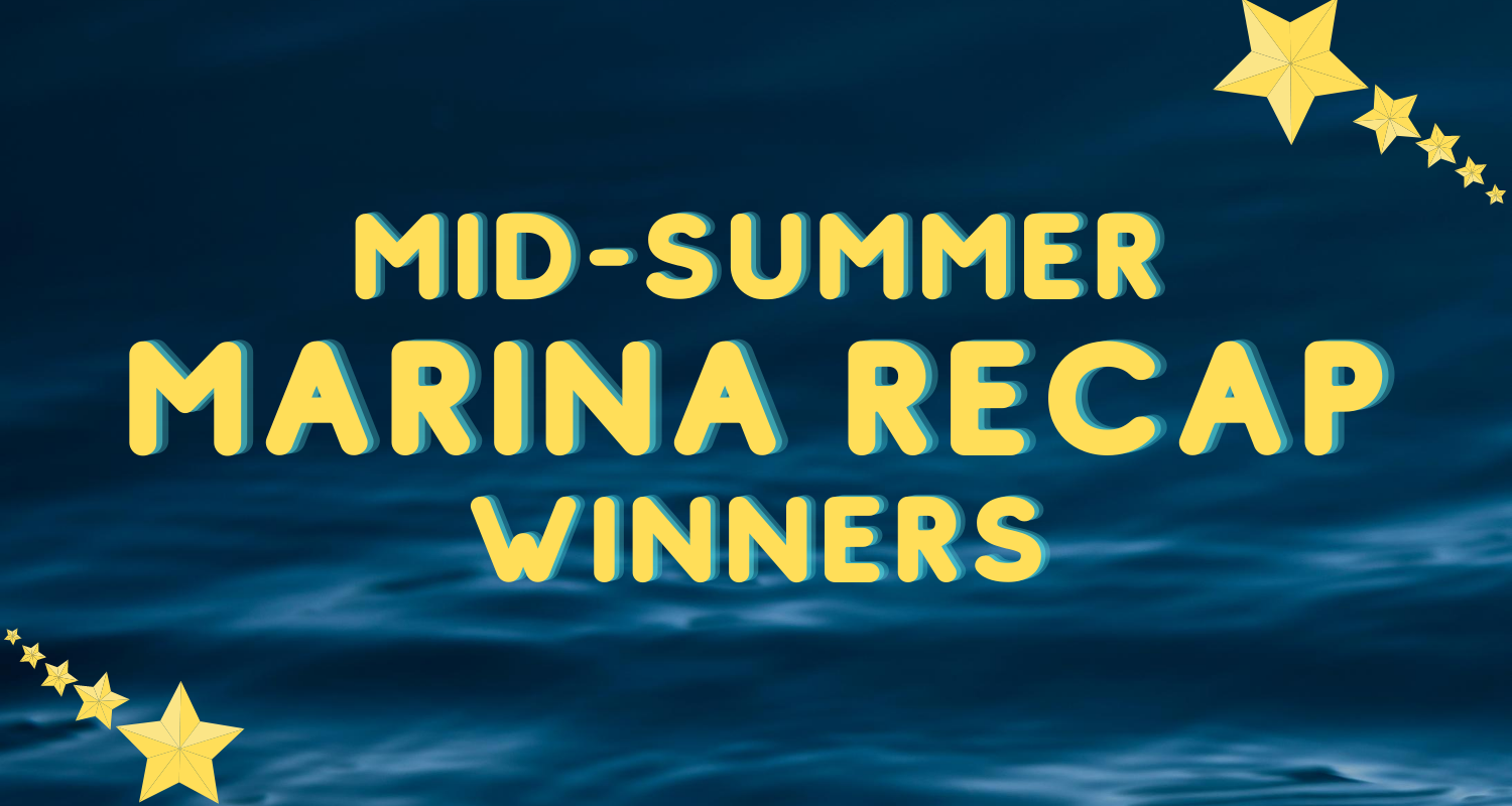 Winner winner chicken dinner: Meet the Mid-Summer Marina Recap Champs